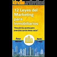 12 Leyes del Marketing para Inmobiliarios: Descubre los secretos para obtener éxito con los bienes raíces