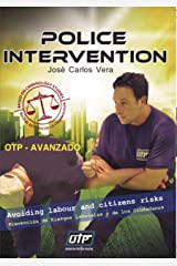 OTP AVANZADO - POLICE INTERVENTION (Spanish Edition) Kindle Edition