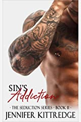 Sin's Addiction (The Seduction Series Book 2) Kindle Edition