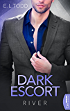 Dark Escort: River (Die Beautiful Entourage-Reihe 5)