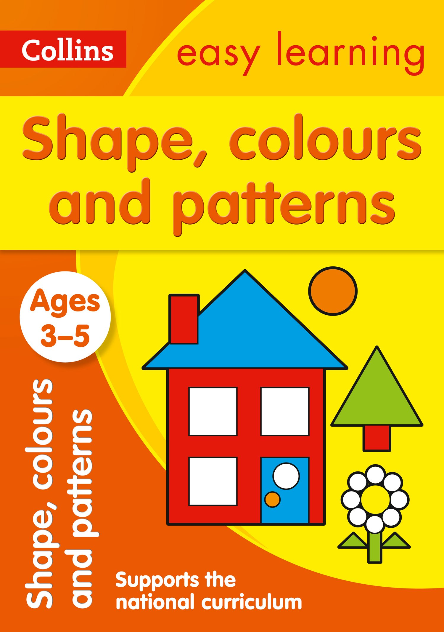 shapes colours and patterns ages 3 5 new edition collins easy
