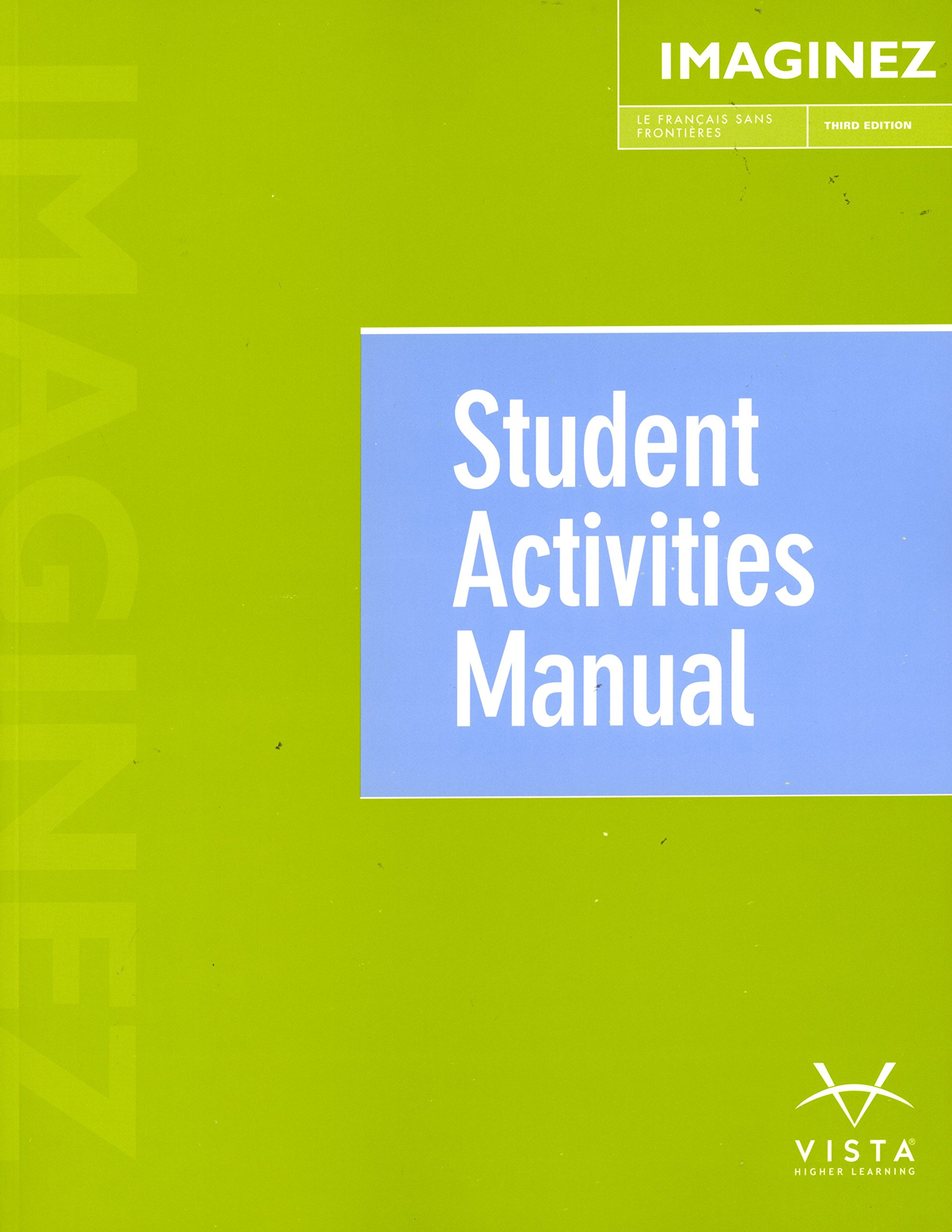 Imaginez, 3rd Ed, Student Activities Manual: vhl: 9781626808164:  Amazon.com: Books
