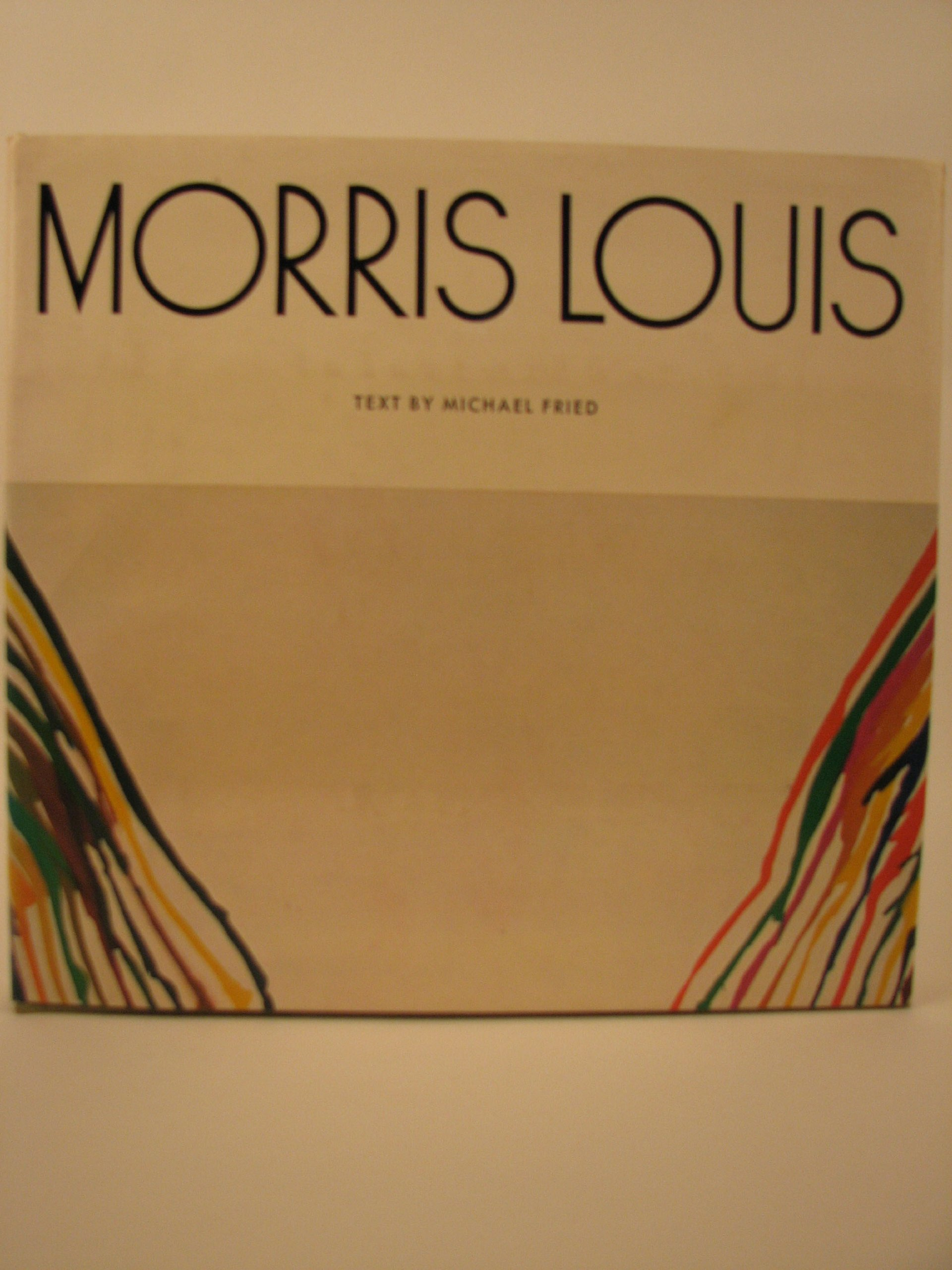 Morris Louis: Morris Louis, Michael Fried: 9780810902503: Amazon: Books
