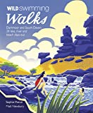 Wild Swimming Walks Dartmoor and South Devon: 28 Lake, River and Beach Days Out in South West England