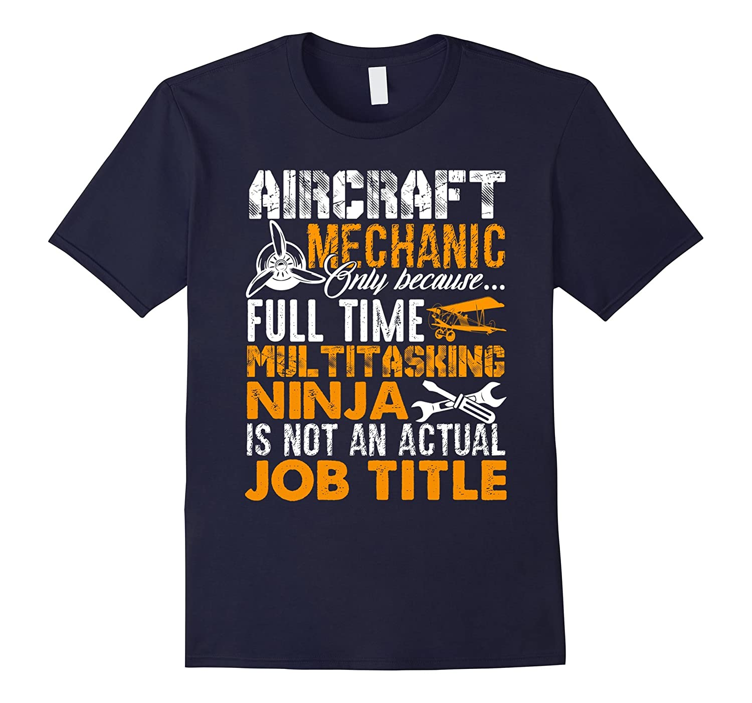 Aircraft Mechanic Shirts - Funny Aircraft Mechanic T shirt-PL