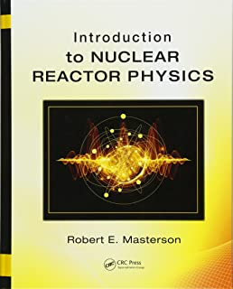 Nuclear engineering fundamentals a practical perspective robert e introduction to nuclear reactor physics 500 tips fandeluxe Images