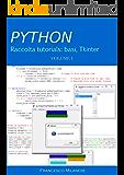 PYTHON tutorials - Volume 1: basi, Tkinter