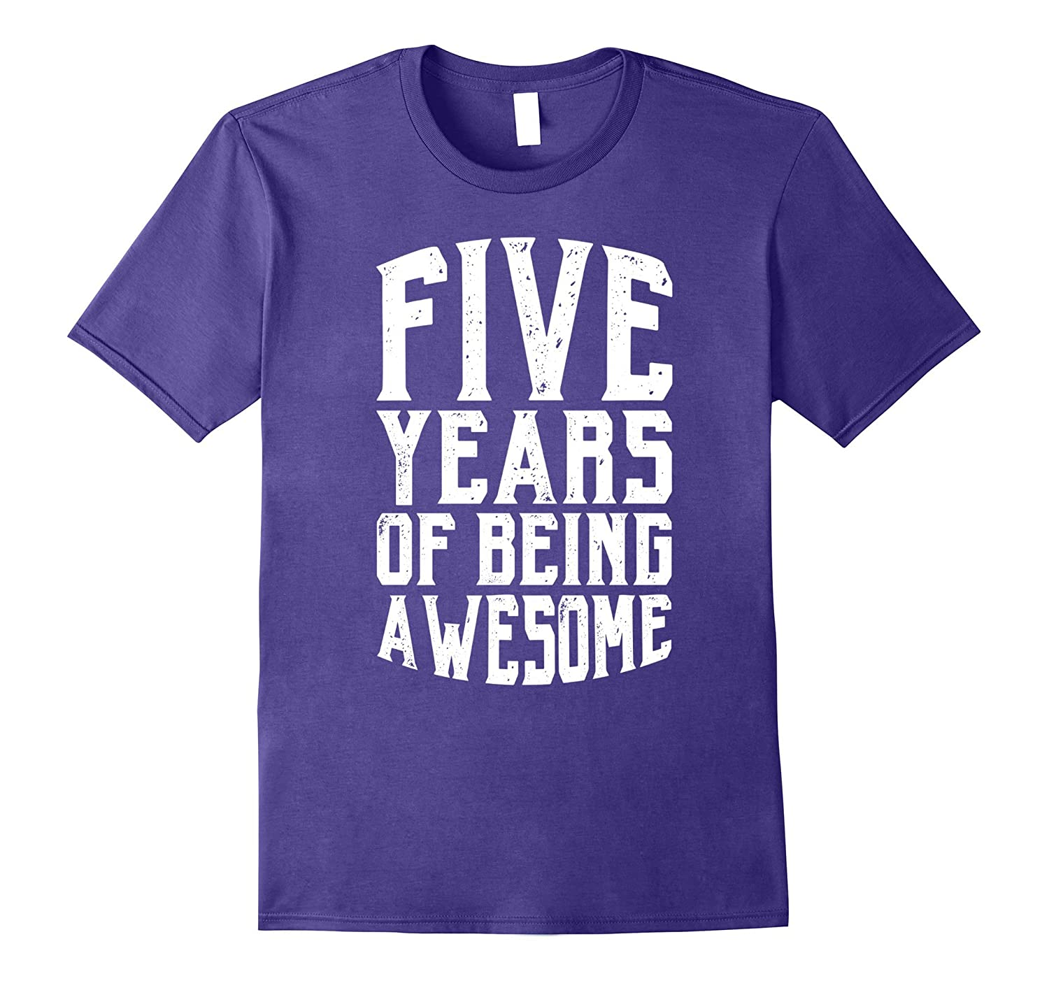 Five Years of Being Awesome - 5th Birthday Present T-Shirt-FL