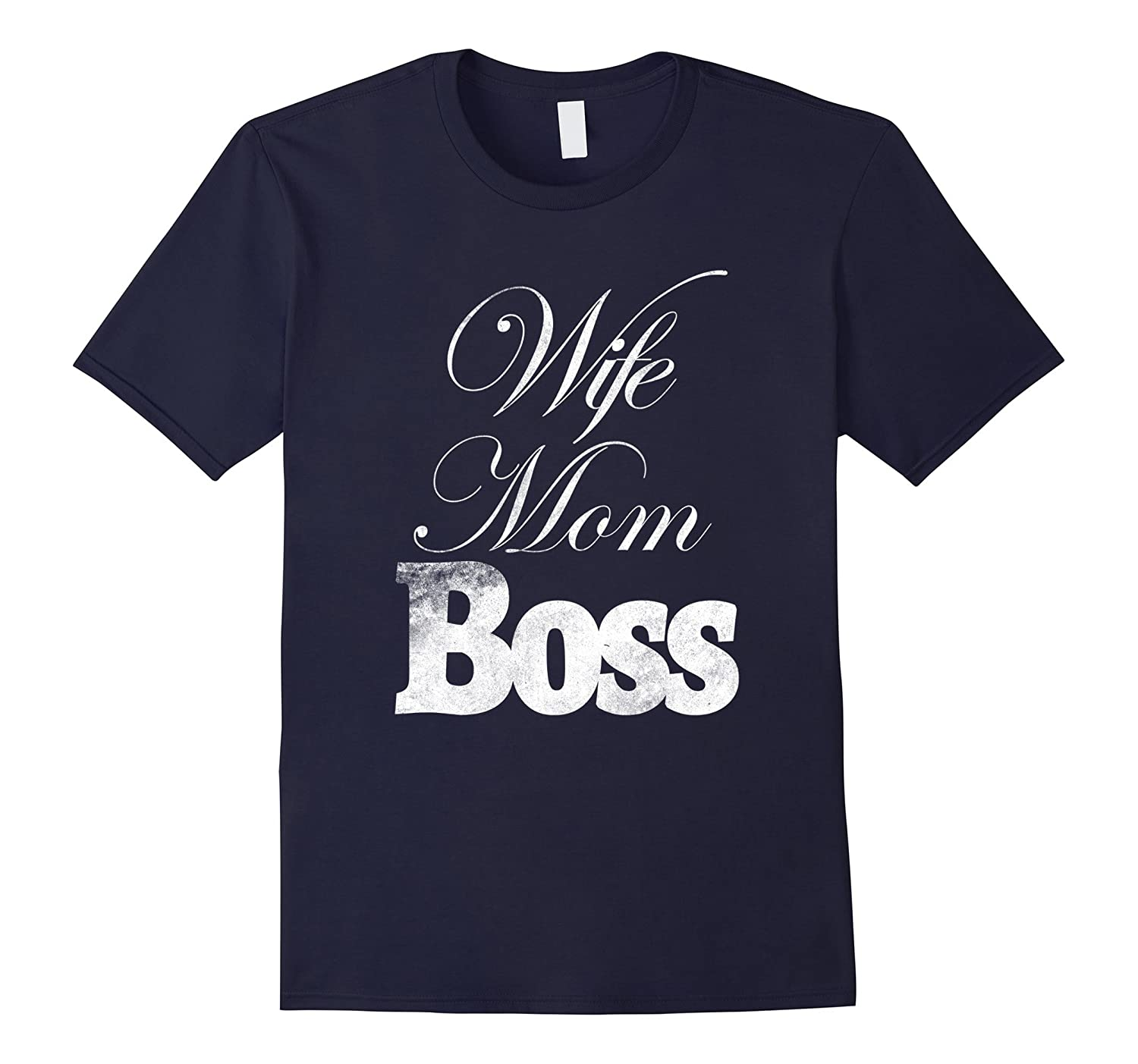 Wife Mom Boss Funny Mothers Day Mom Mum Life T shirt Tee-TH