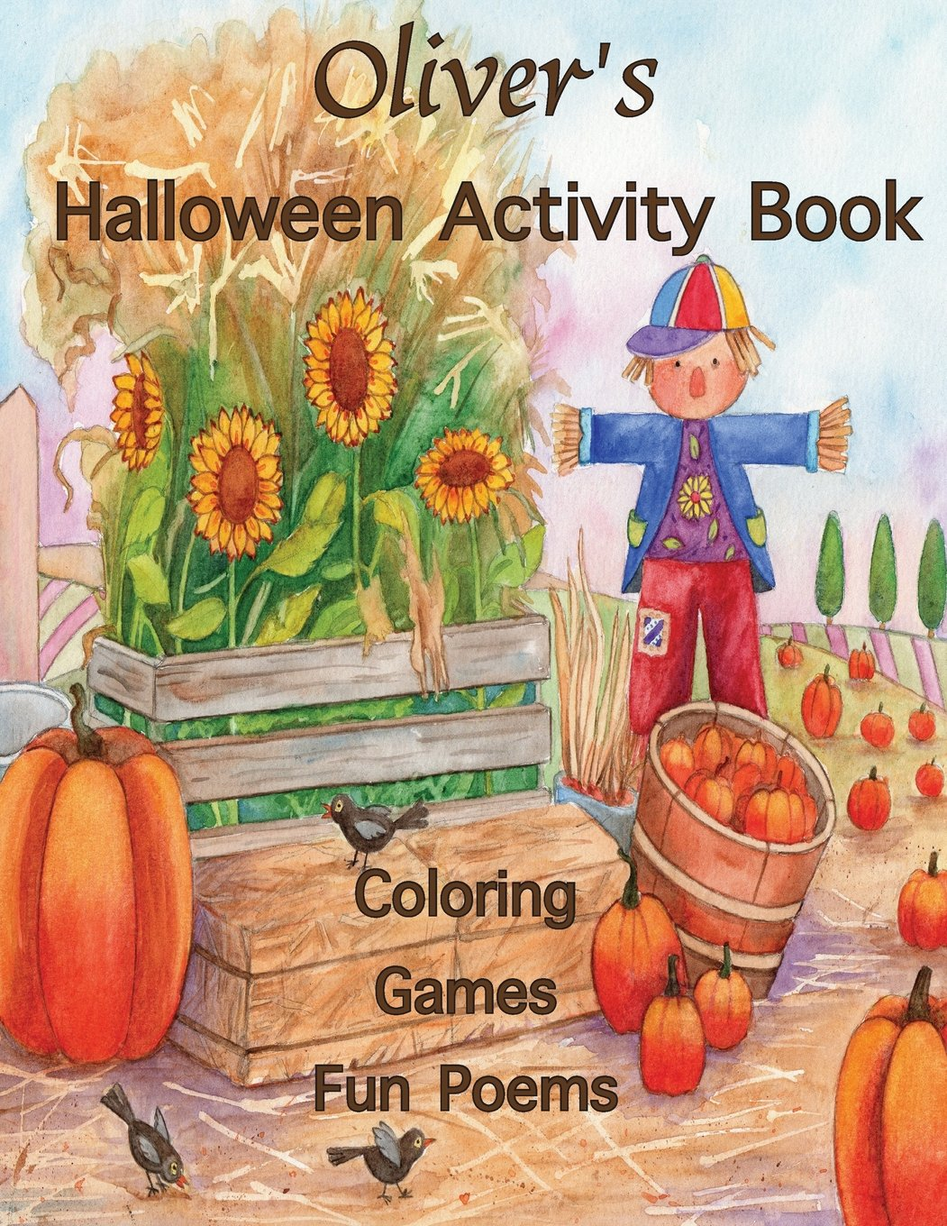 Oliver's Halloween Activity Book: (Personalized Books for Children), Halloween Coloring Book, Games: Mazes, Connect the Dots, Crossword Puzzle, ... gel pens, colored pencils, or crayons PDF