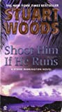 Shoot Him If He Runs (A Stone Barrington Novel)