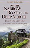 On the Narrow Road to the Deep North (English Edition)