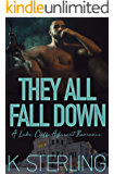 They All Fall Down: A Lake Cliff Adjacent Romance