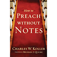 How to Preach without Notes (English Edition)