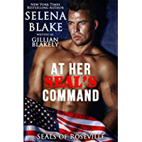 At Her SEAL's Command (SEALs of Roseville, Book One) (English Edition)