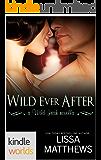 Wild Irish: Wild Ever After (Kindle Worlds Novella)