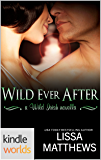Wild Irish: Wild Ever After (Kindle Worlds Novella)