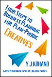 Four Steps to Business Planning for the Plan-Phobic Creative: Goose Your Muse Tips for Creatives Series
