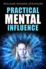 Practical Mental Influence Kindle Edition