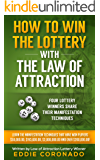 How To Win The Lottery With The Law Of Attraction: Four Lottery Winners Share Their Manifestation Techniques (Manifest…