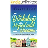 The Bookshop of Hopes and Dreams: A charming tale of heartbreak and healing (Hope Cove Book 6)