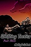 Shifting Tactics (Part Three)