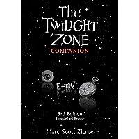 Twilight Zone Companion: Third Edition