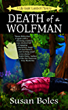 Death of a Wolfman (A Lily Gayle Lambert Mystery Book 1)