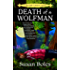 Death of a Wolfman: A Multi-Generation Humorous Cozy Mystery: A Lily Gayle Lambert Cozy Mystery (A Lily Gayle Lambert Mystery Book 1)