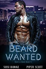 Beard Wanted (Rent-a-Dom Book 4) Kindle Edition