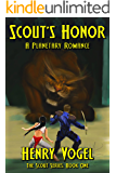 Scout's Honor: A Planetary Romance (Scout series Book 1) (English Edition)