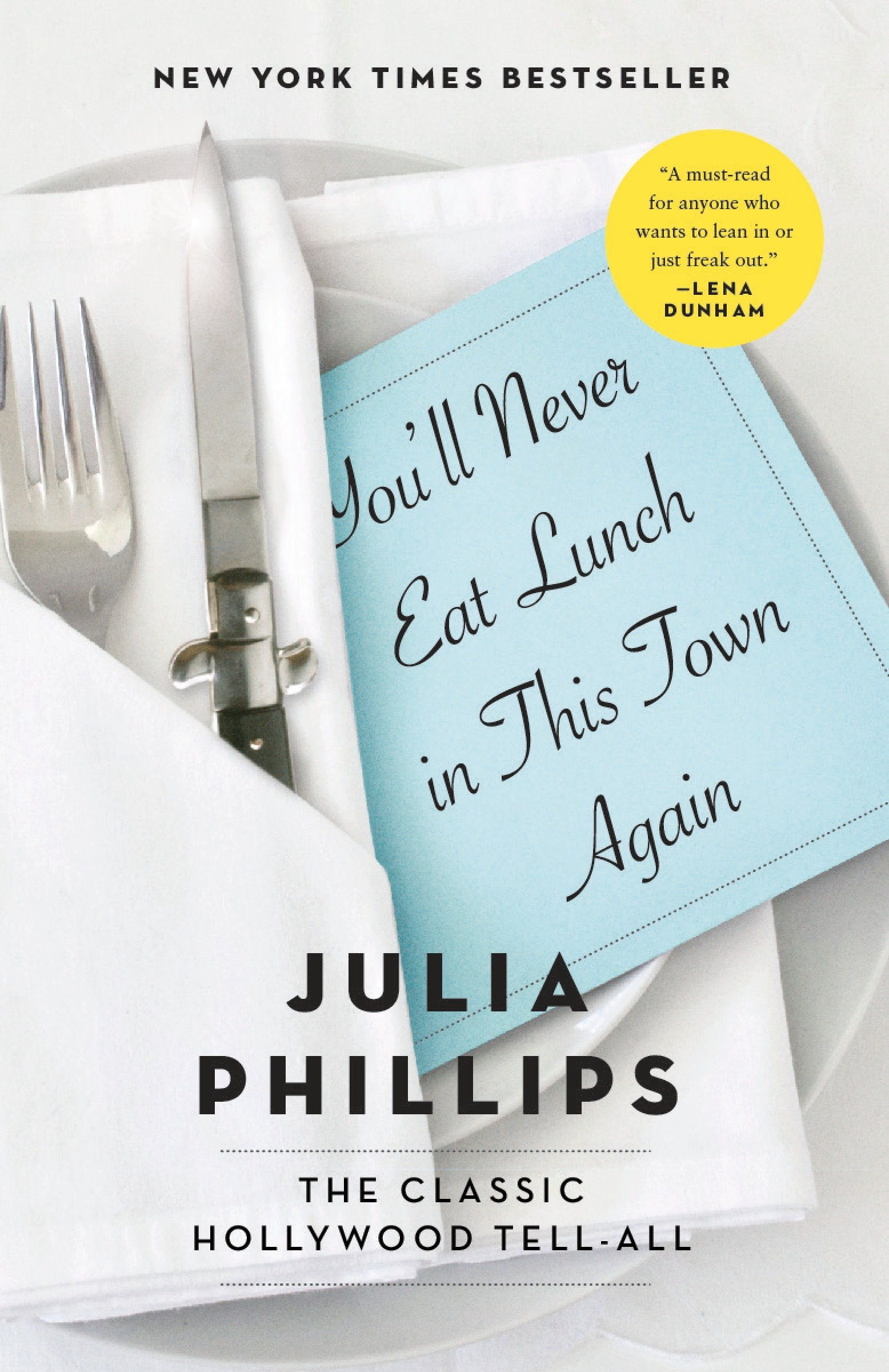 You'll Never Eat Lunch in This Town Again PDF