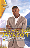 The Wife He Needs (Westmoreland Legacy: The Outlaws Book 1)