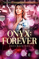 Onyx: Forever Kindle Edition