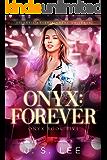 Onyx: Forever