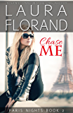 Chase Me (Paris Nights Book 2)