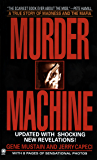 Murder Machine: A True Story of Murder, Madness, and the Mafia (Onyx True Crime)
