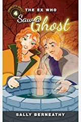 The Ex Who Saw a Ghost (Charley's Ghost Book 4) Kindle Edition