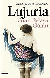 Lujuria: Los pecados capitales de la historia de España