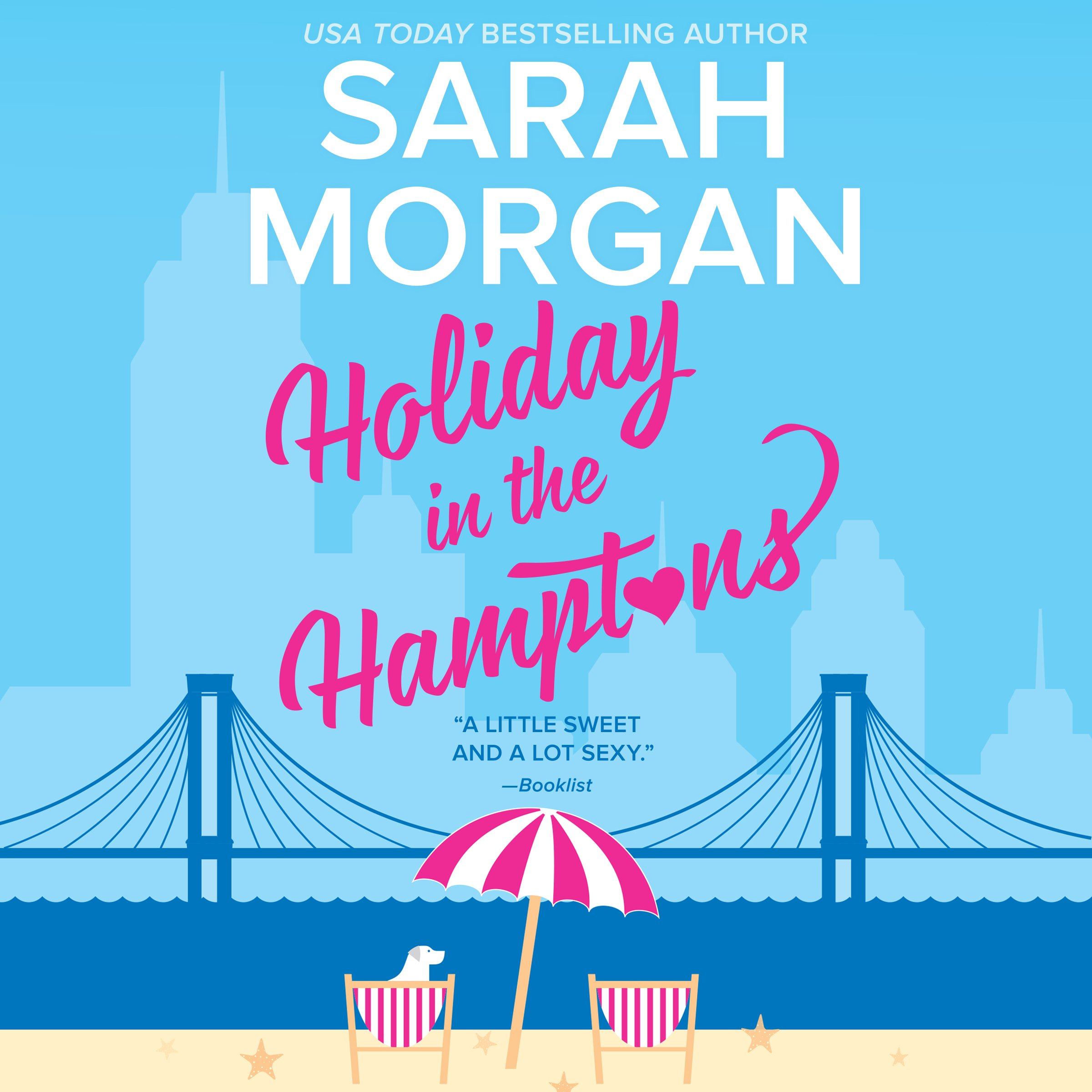 Holiday in the Hamptons: From Manhattan with Love
