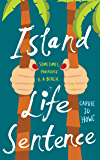 Island Life Sentence