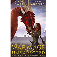 WarMage: Unexpected (The Never Ending War Book 1) (English Edition)