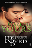 Make Me Yours (Dangerous Tides)
