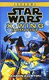 Iron Fist (Star Wars: X-Wing Series, Book 6)
