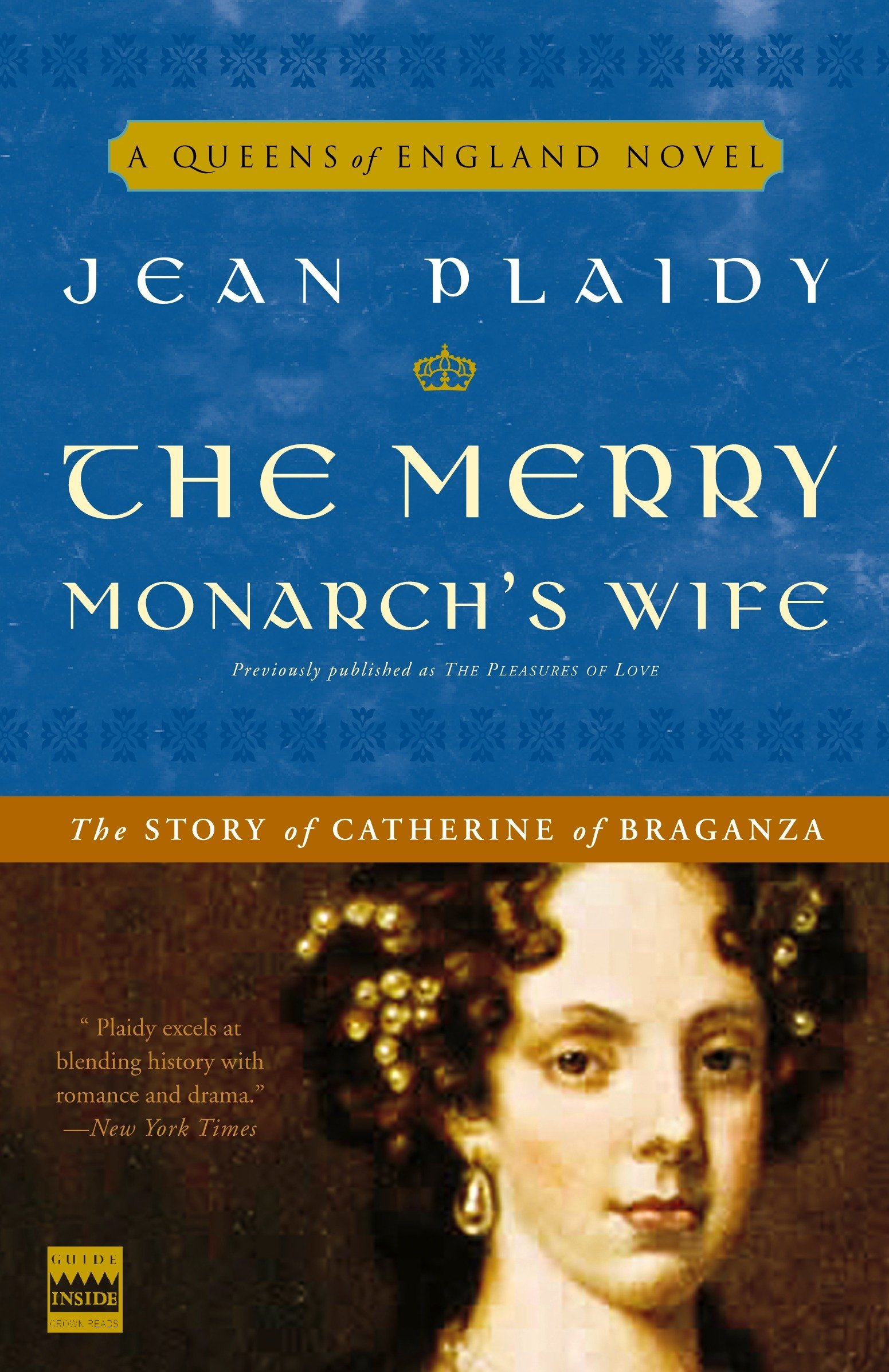 Read Online The Merry Monarch's Wife: The Story of Catherine of Braganza (A Queens of England Novel) pdf epub