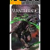 Wraithblade (The Wraithblade Saga Book 1)