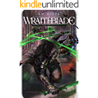 Wraithblade (The Wraithblade Saga Book 1)