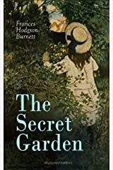 The Secret Garden (Illustrated Edition) Kindle Edition