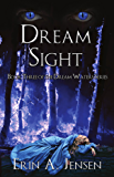 Dream Sight: Book Three of The Dream Waters Series