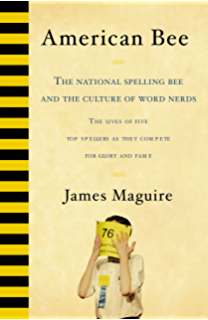 A champions guide to success in spelling bees fundamentals of american bee the national spelling bee and the culture of word nerds fandeluxe Gallery